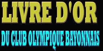 Livre d'or du Club Olympique Bayonnais - 40 ans d'histoire